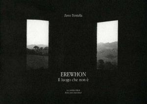 Erewhon Zeno Tentella